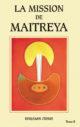 La Mission de Maitreya, tome 2